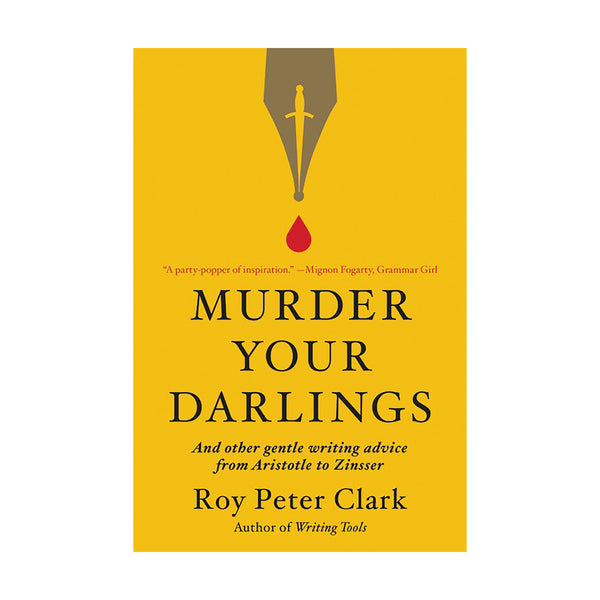 Murder Your Darlings - Signed