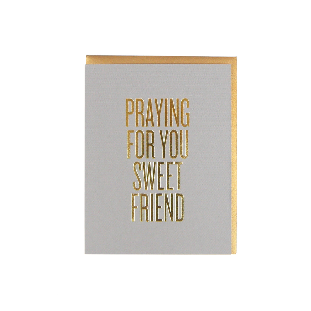 Praying For You Sweet Friend Card