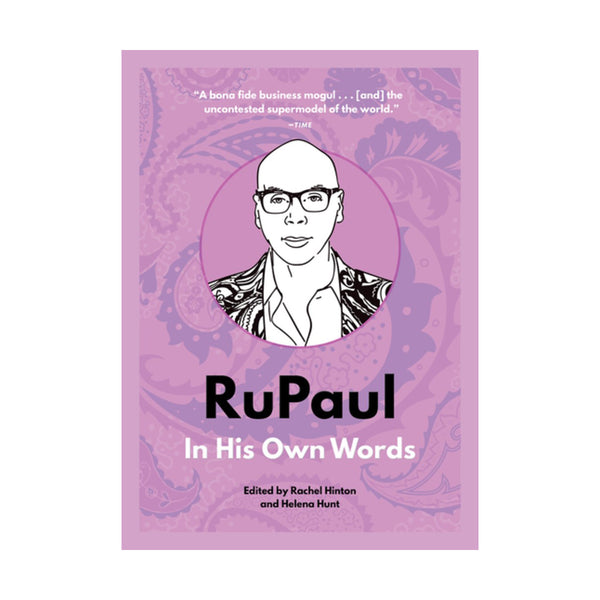 RuPaul: In His Own Words