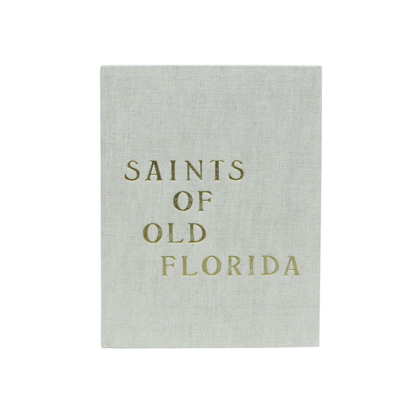 Saints of Old Florida