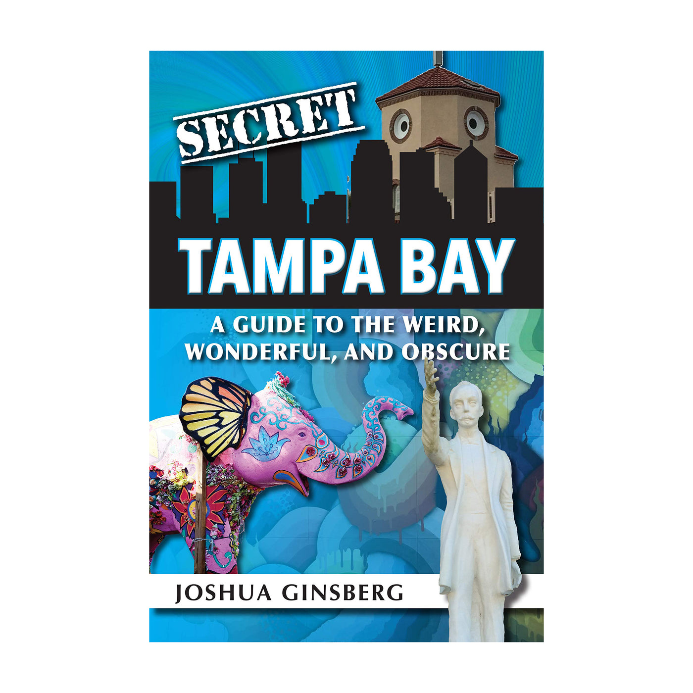 Secret Tampa Bay | Signed