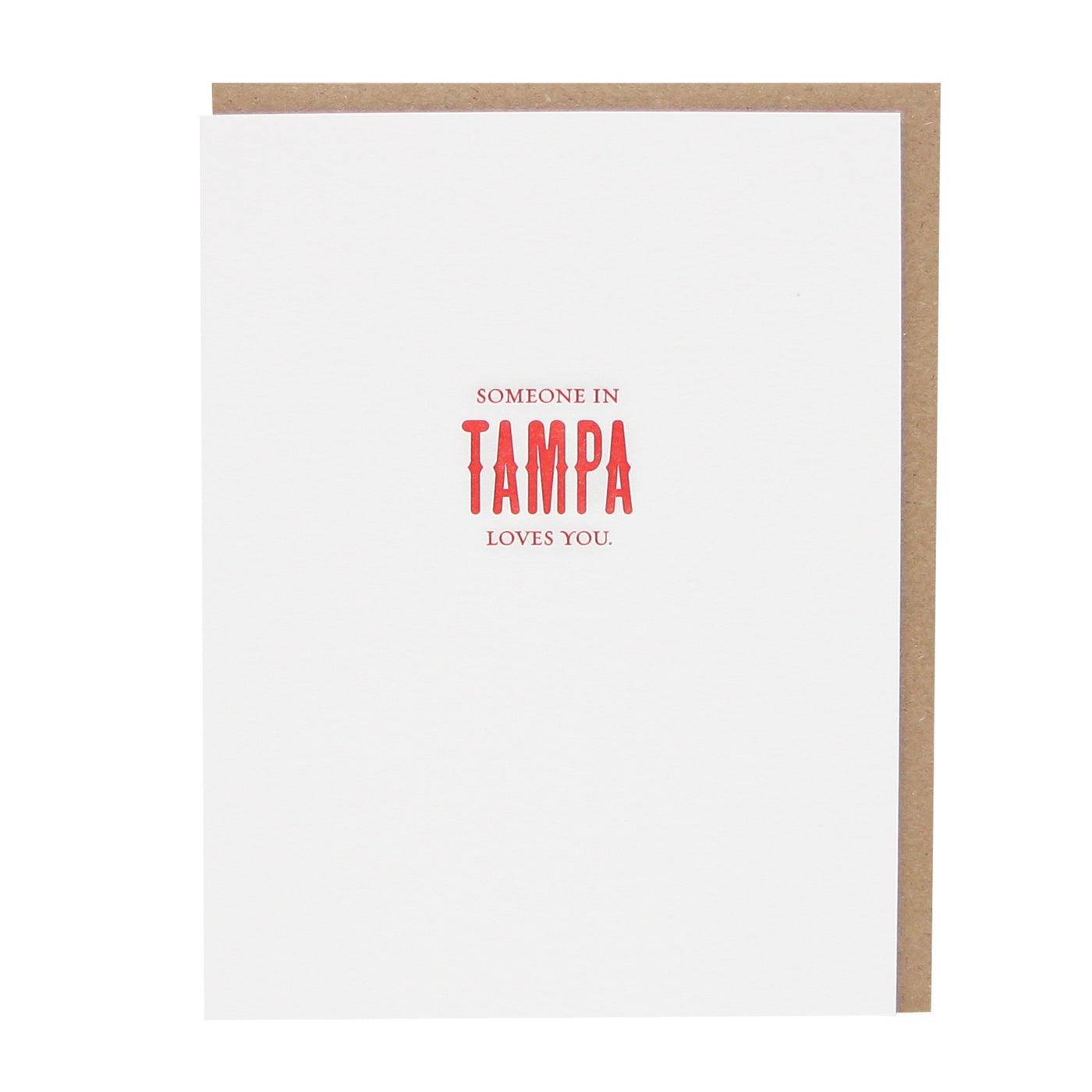 Someone in Tampa Loves You Card