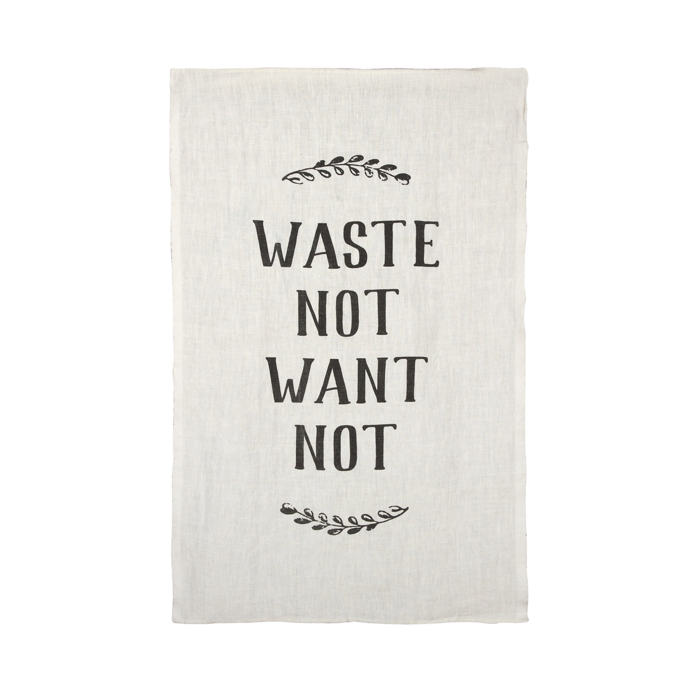 Tea Towel - Waste Not, Want Not