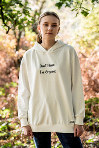 Don't Panic I'm Organic Woman's Hoodie White Natural