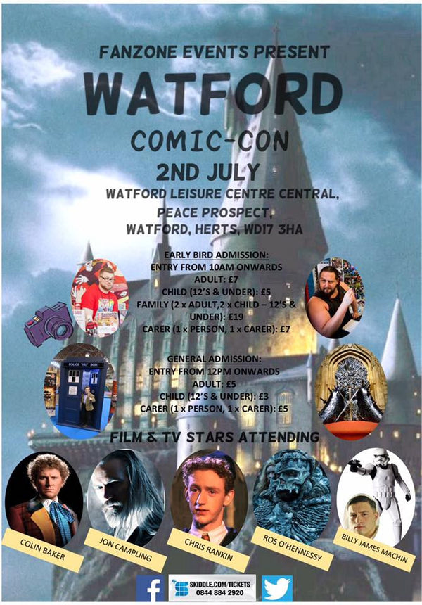 WATFORD COMIC CON THIS SUNDAY - 2nd JULY