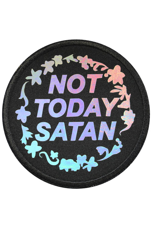 Not Today Satan Iron On Holographic Patch