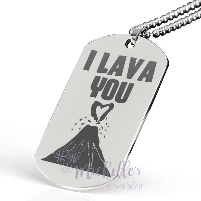 I Lava You Engraved Dog Tag Necklace