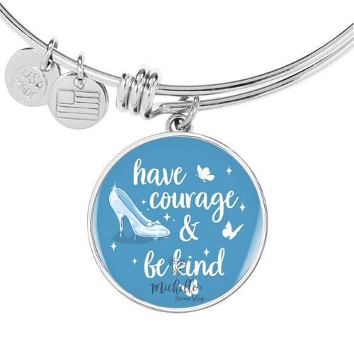 Cinderella Have Courage and Be Kind Bangle Bracelet