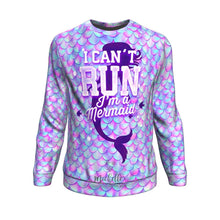 Load image into Gallery viewer, I Can't Run - I'm a Mermaid Athletic Sweatshirt