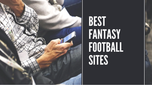 5 of the Best Fantasy Football Sites to Host your League in 2020 [Updated]