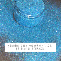 MEMBERS ONLY HOLOGRAPHIC .003
