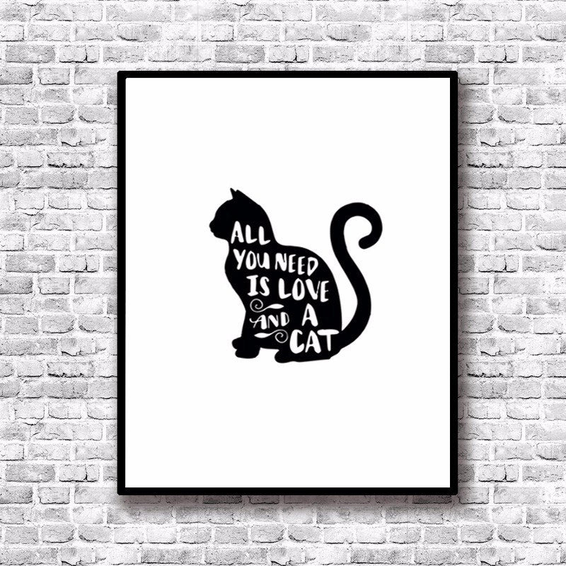 All You Need Is Love and a Cat Art Poster Delightful Modern Nordic Art Canvas Painting Cat Quotes Pictures For Cat Lovers