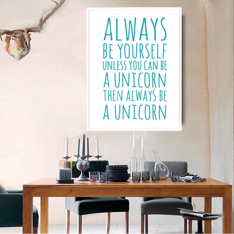 Always Be Yourself Inspirational Wall Art Canvas Poster Unicorn Themed Paintings For Kids Bedroom Modern Home Decorations