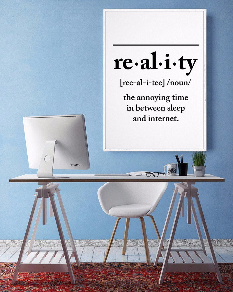 Definition Of Reality Poster Black and White Wall Art Canvas Print Funny Quotes For Students Room Kids Room Art For Modern Home Decor
