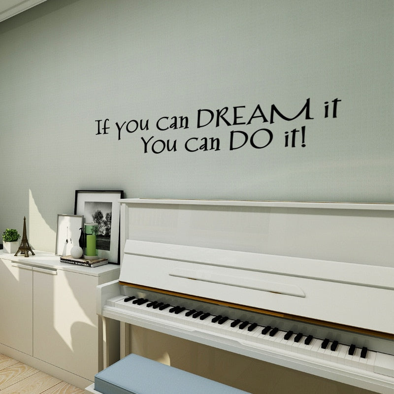 If You Can Dream It You Can Do It Wall Decal Inspirational Words Removable Vinyl PVC Wall Sticker Decoration For Living Room Kids Room Creative Home DIY