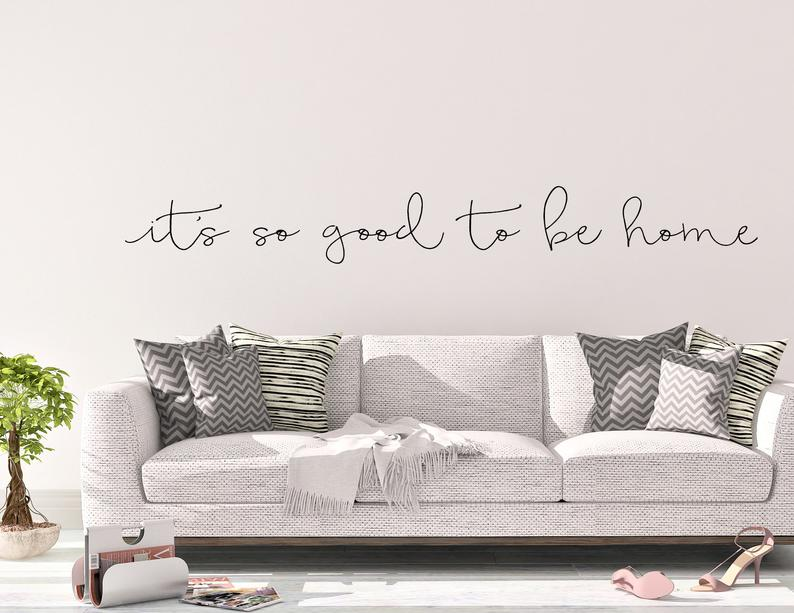 It's So Good To Be Home Quotation Wall Decal For Home Decoration Removable PVC Wall Sticker For Creative DIY Living Room Bedroom Nordic Home Decor