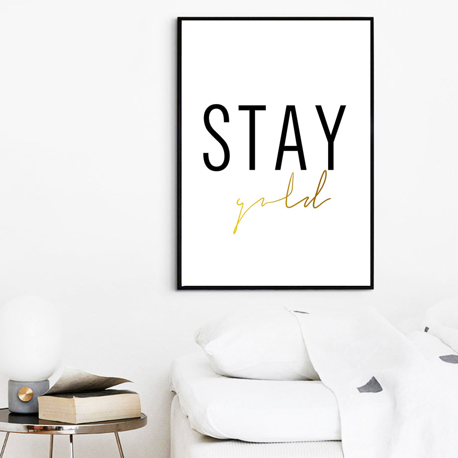 Stay Gold Modern Minimalist Black White Golden Quotation Wall Art Fine Art Canvas Prints Minimalist Inspirational Nordic Style Posters For Living Room Bedroom Decor