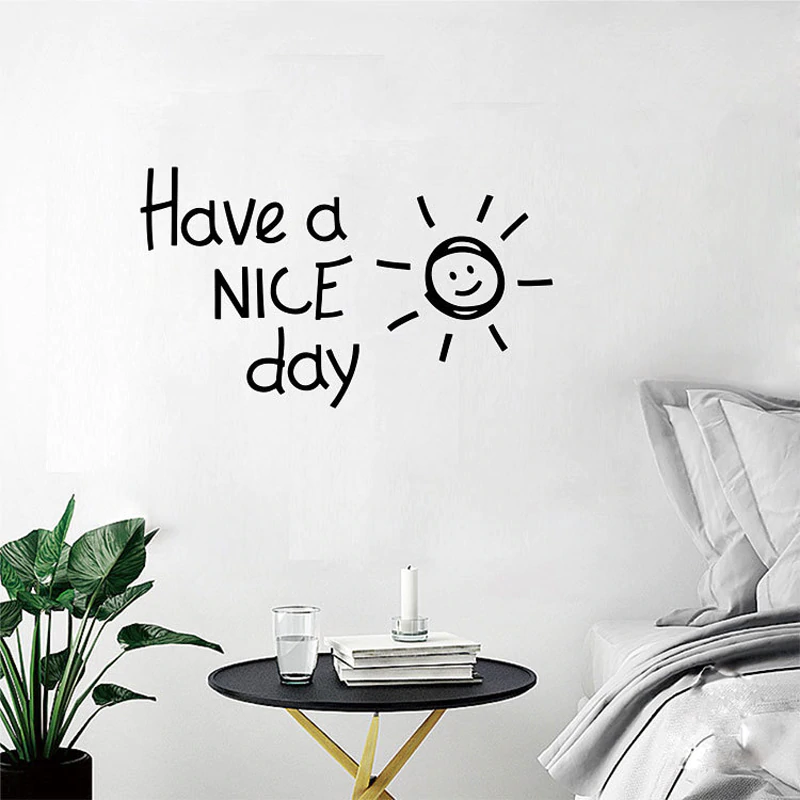 Lovely Positive Affirmations Wall Mural Have A NICE Day Quote Removable PVC Wall Decal For Living Room Bedroom Kitchen Wall Decoration