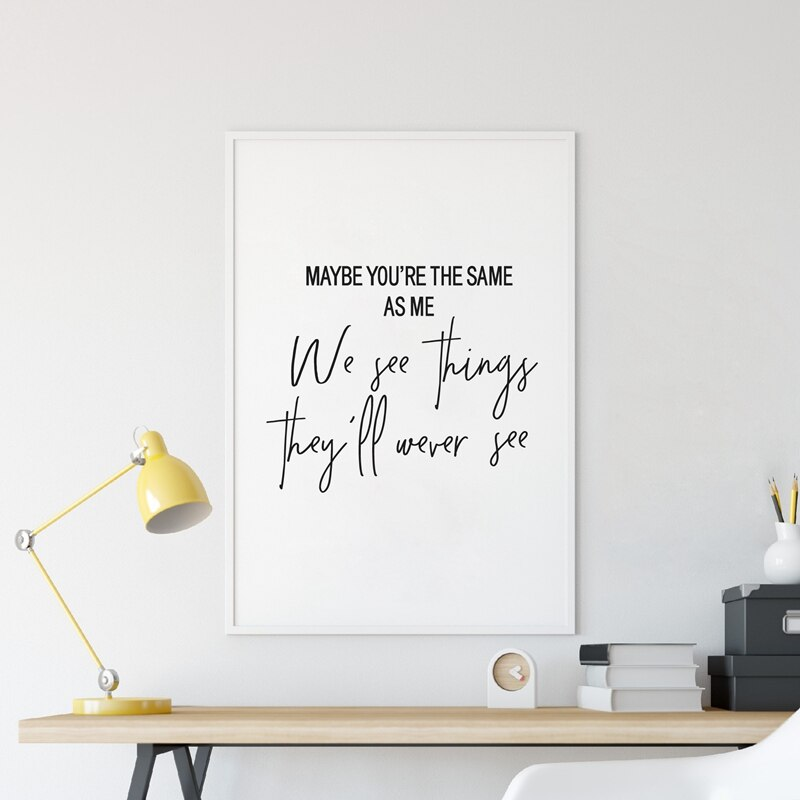 Maybe You're The Same As Me.. Oasis Live Forever Lyrics Poster Wall Art Fine Art Canvas Prints Black White Quotation Typography Minimalist Wall Art Decor