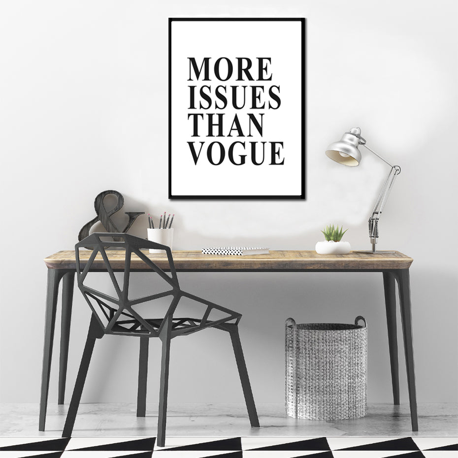 More Issues Than Vogue Black and White Salon Wall Art Poster Modern Canvas Painting Prints for Fashion Salons Boutiques Home Decor
