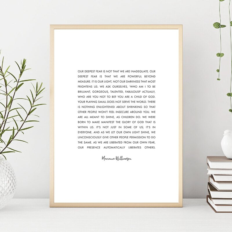 Our Deepest Fear Marianne Williamson Quote Typographic Wall Art Inspirational Motivational Poster Black White Monochrome Fine Art Canvas Minimalist Wall Art Decor