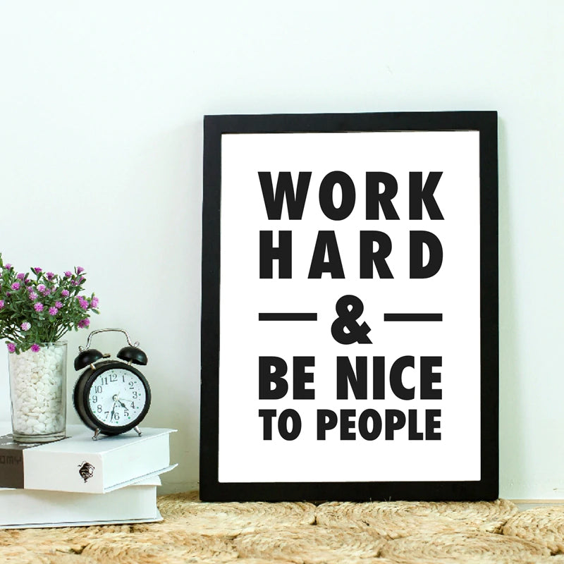Work Hard And Be Nice To People Quotation Wall Art Black And White Fine Art Canvas Print Daily Mantra Poster Simple Quotes Wall Art For Home Office
