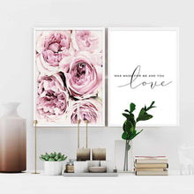 Load image into Gallery viewer, Beautiful Pink Rose Poster Love Was Made For Me And You Love Quotation Fine Art Canvas Prints Nordic Style Interior Decor Paintings For Bedrooms