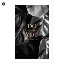 Load image into Gallery viewer, Black White Gold Tropical Leaves Do What You Love Minimalist Quotations Fine Art Canvas Prints Wall Art For Nordic Interior Style Home Decor