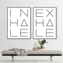 Load image into Gallery viewer, Inhale Exhale Poster Black & White Minimalist Meditation Breathe Wall Art Fine Art Canvas Prints Modern Typographic Wall Decor For Bedroom Yoga Studio Decor