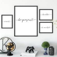 Load image into Gallery viewer, Be Present Yoga Meditation Poster Black And White Fine Art Canvas Print Namaste Breathe Mindfulness Quotations Wall Decor Nordic Minimalist Home Decor