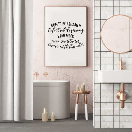 Minimalist Funny Bathroom Quotes Typographic Wall Art Black and White Canvas Prints Don't Be Ashamed Bathroom Humour Quotation Modern Nordic Poster