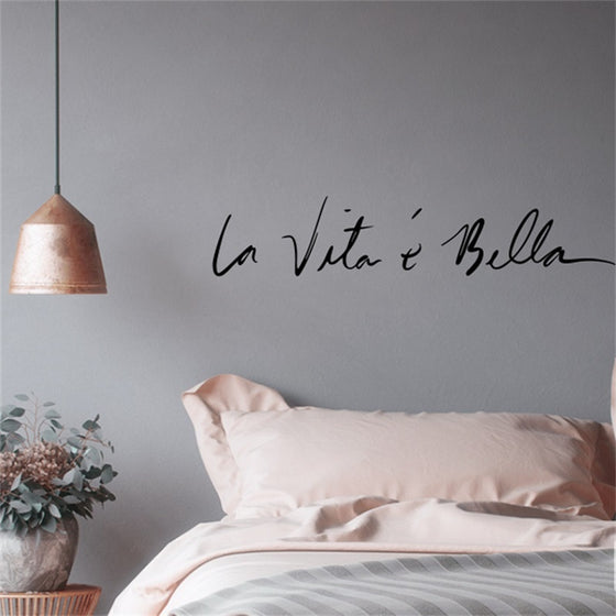 La Vita e Bella Life Is Beautiful Italian Expression Quote Wall Decal Nordic Style Wall Art Famous Italian Phrases Removable PVC Wall Sticker Creative Bedroom Decor
