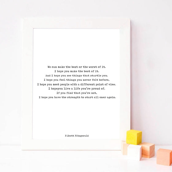 We Can Make The Best Or Worst Of It F Scott Fitzgerald Quotation Wall Art Black White Fine Art Canvas Prints Minimalist Inspirational Nordic Wall Art Decor
