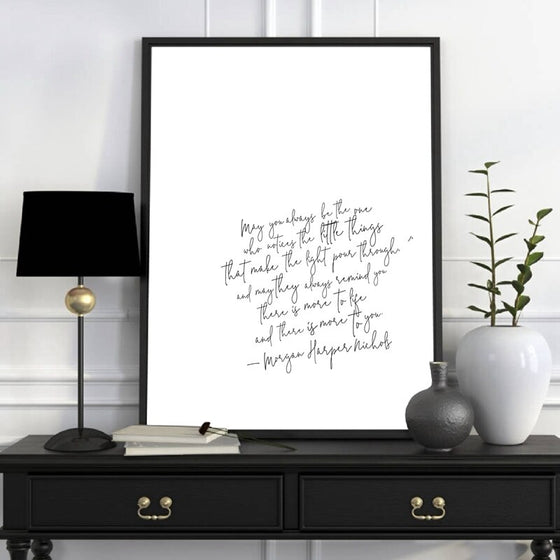 May You Always Be The One.. Morgan Harper Nichols Love Quote Wall Art Fine Art Canvas Print Black White Minimalist Handwritten Typographic Wall Art Decor