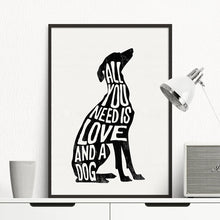 Load image into Gallery viewer, All You Need Is Love And A Dog Minimalist Wall Art Poster Greyhound Nordic Wall Art Canvas Print Pictures For Living Room