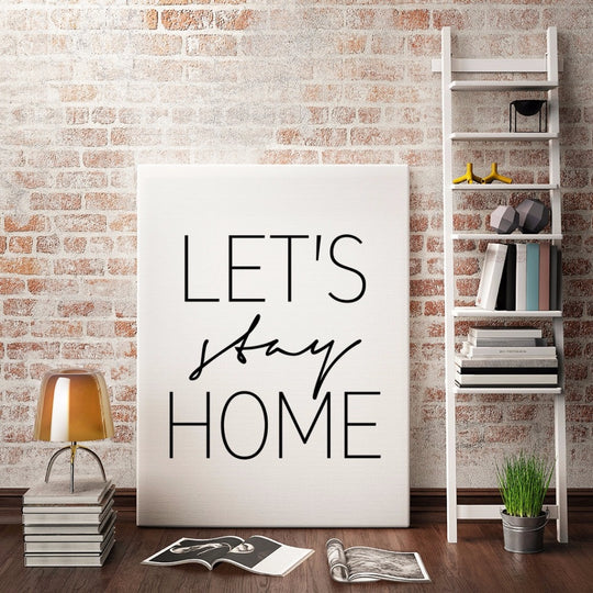Let's Stay Home Simple Modern Nordic Wall Art Black White Canvas Poster Word Art Prints For Modern Living Room Bedroom Home Decor