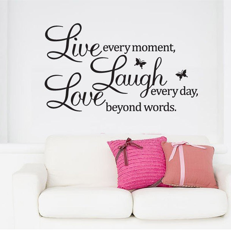 Live Every Moment Laugh Every Day Love Beyond Words Inspirational Quotation Wall Art Mural Removable PVC Wall Decal Modern Home Decor