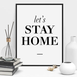 Let's Stay Home Poster Black And White Wall Art Fine Art Canvas Print Simple Quotations Wall Decor For Living Room Bedroom Dining Room Modern Home Decor