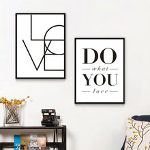 Load image into Gallery viewer, Love Sign Do What You Love Minimalist Words of Love Wall Art Black White Canvas Poster Office Decoration or Nursery Painting