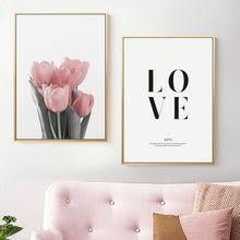 Load image into Gallery viewer, Stylish Simple Love Quotation Floral Wall Art Pink Tulip Minimalist Nordic Style Fine Art Canvas Prints Pictures For Modern Home Interior Design