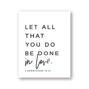 Let All That You Do Be Done In Love Famous Verse Wall Art Fine Art Canvas Print Black & White Minimalist Typographic Poster For Living Room Bedroom Wall Decor