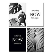 Load image into Gallery viewer, Stylish Black White Tropical Palm Leaves Wall Art Minimalist Today Quotation Fine Art Canvas Prints Nordic Style Modern Interiors Home Decor
