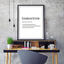 Load image into Gallery viewer, Definition of Tomorrow Minimalist Quotation Poster Wall Art Black White Canvas Prints Nordic Pictures For Kids Room Modern Home Decoration