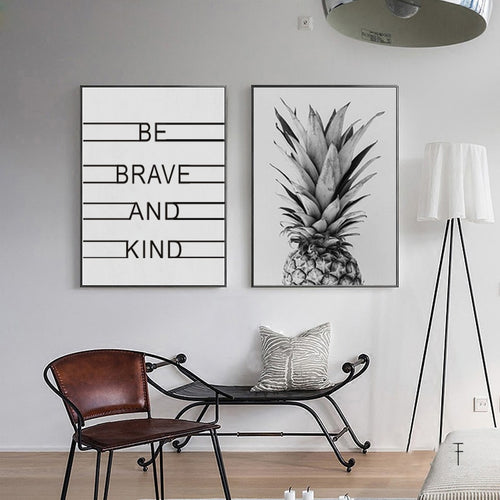 Be Brave Be Kind Pineapple Art Quotations For Life Nordic Wall Art Poster Abstract Black White