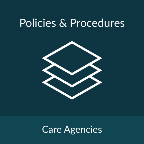 Policies and Procedures Package - Care Agencies