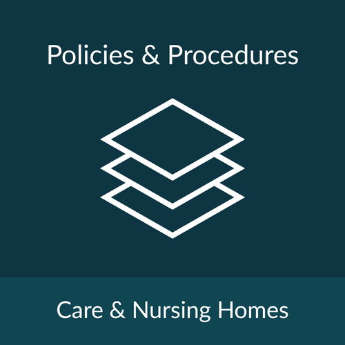 Policies and Procedures Package - Care & Nursing Homes