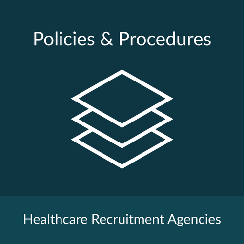 Policies and Procedures Package - Healthcare Recruitment Agency