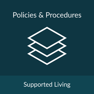 Policies and Procedures Package - Supported Living