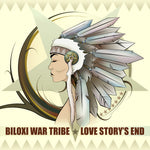 "Love Story's End - ""Biloxi War Tribe"" CD"