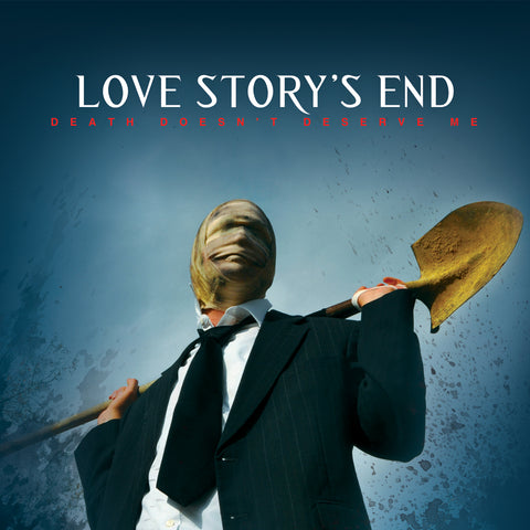 "Love Story's End - ""Death Doesn't Deserve Me"" CD"